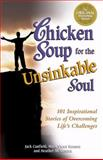 Chicken Soup for the Unsinkable Soul, Jack L. Canfield and Mark Victor Hansen, 1558746986