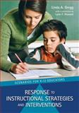 Response to Instructional Strategies and Interventions, Linda A. Gregg, 193319698X