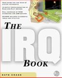 The IRQ Book, Chase, Kate, 0071346988