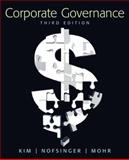 Corporate Governance, Kim, Kenneth and Nofsinger, John R., 0136096980