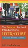 Compact Bedford Introduction to Literature 9e and VideoCentral for Literature, Meyer, Michael, 0312696981