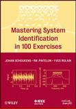Mastering System Identification in 100 Exercises, Schoukens, Johan and Pintelon, Rik, 0470936983