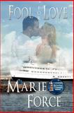 Fool for Love, Marie Force, 1468026984