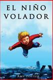 El Nio Volador, Amy Potter, 1492926981