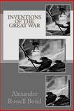 Inventions of the Great War, Alexander Russell Bond, 1499196989