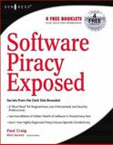 Software Piracy Exposed, Honick, Ron and Craig, Paul, 1932266984