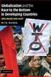 Globalization and the Race to the Bottom in Developing Countries 9780521886987