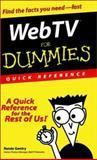 Web TV for Dummies®, Renée Gentry, 0764506986
