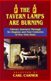 The Tavern Lamps Are Burning : Literary Journeys Through Six Regions and Four Centuries of New York States, Carmer, Carl, 0823216985