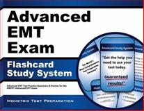 Advanced EMT Exam Flashcard Study System : Advanced EMT Test Practice Questions and Review for the NREMT Advanced EMT Exam, EMT Exam Secrets Test Prep Team, 1627336982