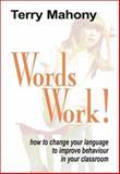 Words Work!, Terry Mahony, 1899836985