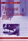 Handbook of Educational Policy, , 0121746984