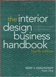 The Interior Design Business Handbook : A Complete Guide to Profitability, Knackstedt, Mary V., 0471696986