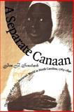 A Separate Canaan, Jon F. Sensbach, 0807846988