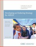 Developing an Enduring Strategy for ASEAN, Hiebert, Murray and Bower, Ernest Z., 0892066989