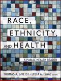 Race, Ethnicity, and Health : A Public Health Reader, , 1118086988