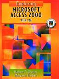 Exploring Microsoft Access 2000 with VBA, Grauer, Robert T., 0130196983