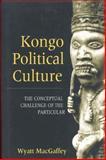 Kongo Political Culture 9780253336989