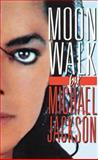 Moonwalk, Michael Jackson, 0307716988