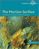 The Martian Surface : Composition, Mineralogy and Physical Properties, , 0521866987