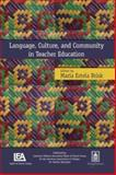 Language, Culture, and Community in Teacher Education, , 0805856986