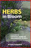 Herbs in Bloom, Jo Ann Gardner, 0881926981