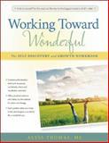 Working Toward Wonderful, Alyss Thomas M.S., 0897936981