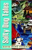 Salty Dog Tales, David Ward Havens, 1401046983