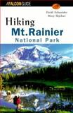 Hiking Mount Rainier National Park, Heidi Schneider and Mary Skjelset, 1560446986