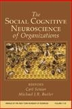 Social Cognitive Neuroscience of Organizations, Michael, Butler, 1573316989