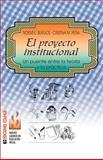 El Proyecto Institucional, Cristina M. Peqa and Noemm E. Burgos, 9505816987