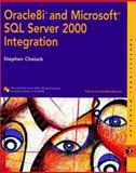 Oracle and SQL Server Integration, Stephen Chelack, 0764546996