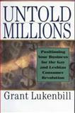 Untold Millions, Grant Lukenbill, 0887306993