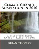 Climate Change Adaptation In 2010, Brian Thomas, 1456556991
