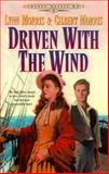 Driven with the Wind, Lynn Morris and Gilbert Morris, 1556616996