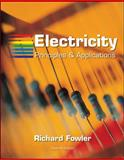 Electricity : Principles and Applications, Fowler, Richard J., 0073106992