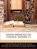 Union Médicale du Canada, , 1142926990