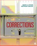 Corrections : The Essentials, Stohr, Mary K. and Walsh, Anthony, 1412986990