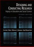 Designing and Conducting Research : Inquiry in Education and Social Science, Drew, Clifford J. and Hardman, Michael L., 0205166997