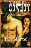 Heart of a Cowboy, Tali Martel, 1492936995