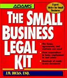 The Small Business Legal Kit, J. W. Dicks, 1558506993