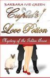 Cupid's Love Potion, Barbara Ivie Green, 1491246995