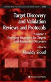 Target Discovery and Validation Reviews and Protocols : Emerging Strategies for Targets and Biomarker Discovery, Volume 1, , 161737699X