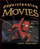 Understanding Movies, Giannetti, Louis, 0132336995