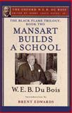 Mansart Builds a School, W. E. B. Du Bois, 0199386994