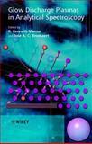 Glow Discharge Plasmas in Analytical Spectroscopy 9780471606994