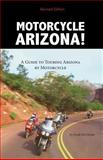 Motorcycle Arizona!, Frank Del Monte, 091484699X
