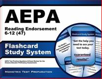 AEPA Reading Endorsement 6-12 (47) Flashcard Study System : AEPA Test Practice Questions and Exam Review for the Arizona Educator Proficiency Assessments, AEPA Exam Secrets Test Prep Team, 1627336990