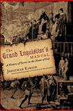 The Grand Inquisitor's Manual, Jonathan Kirsch, 0060816996