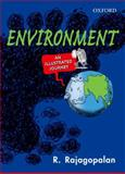Environment : An Illustrated Journey, Rajagopalan, R., 0198076991